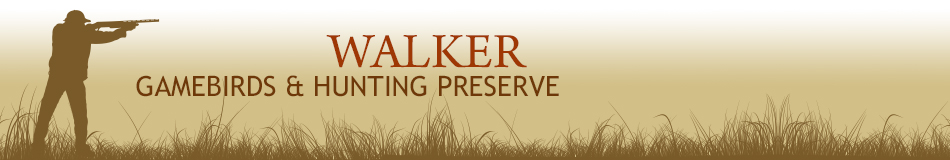 Walker Game Birds and Hunting Preserve
